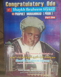 Tahniah (Congratulatory Ode) of Shaykh Ibrahim Niasse to the Prophet Muhammad (Part 1)