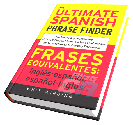 the ultimate spanish phrase finder wirsing whit