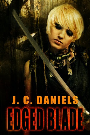 Edged Blade by J.C. Daniels