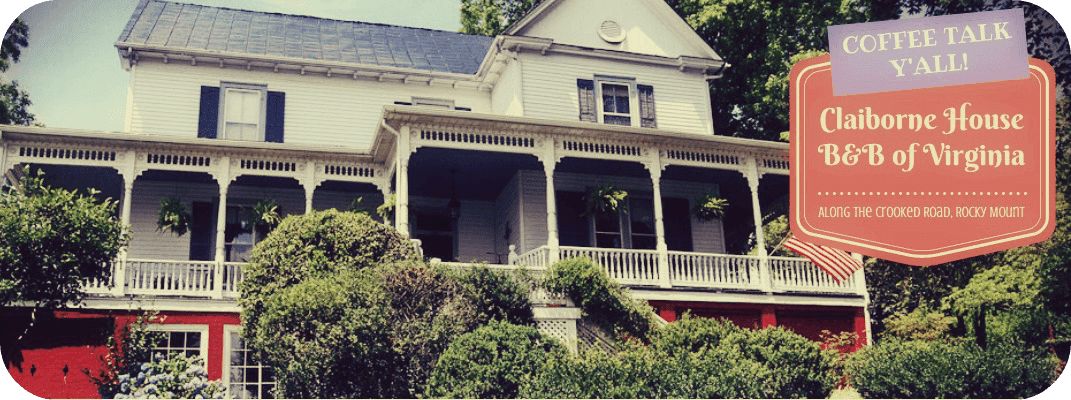 Claiborne House Bed and Breakfast of Rocky Mount, Virginia