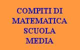 COMPITI DI MATEMATICA SCUOLA MEDIA