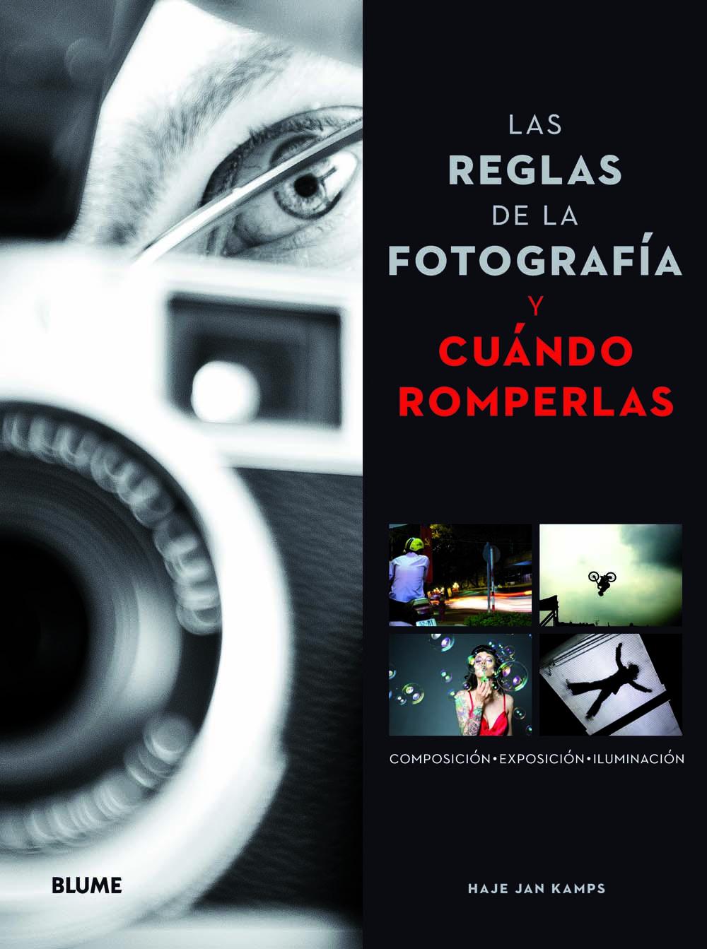 Libros Sueltos: Las reglas de la fotografía y cuándo romperlas ...