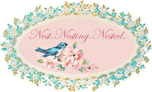 Nest. Nesting. Nested.