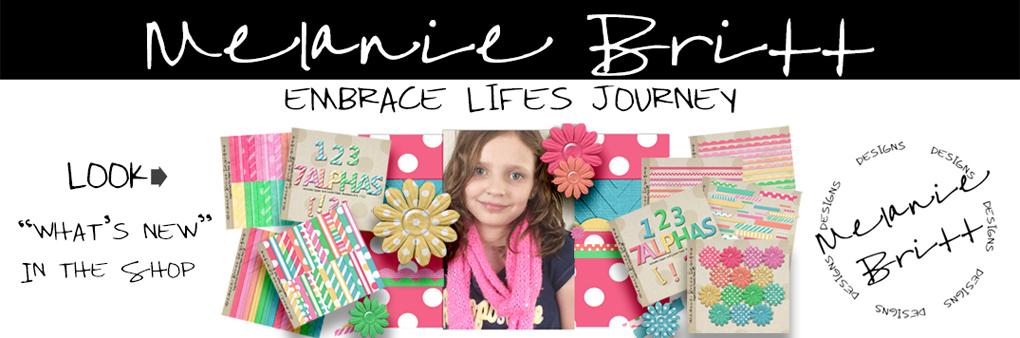 Melanie Britt | embrace.life's.journey.