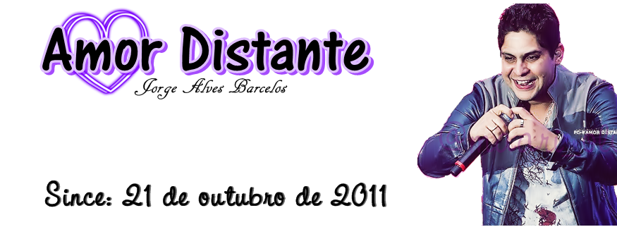 Blog #AMOR DISTANTE - Jorge Alves Barcelos