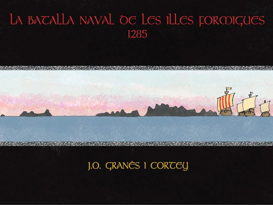 La Batalla Naval de les Illes Formigues
