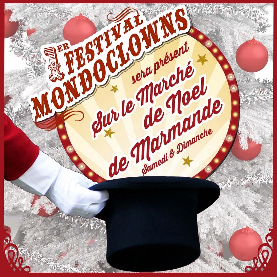 Burguscircus mondoclowns sur le march de no l de marmande - Office de tourisme de marmande ...