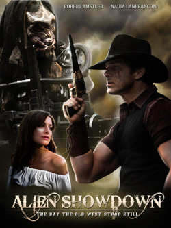 Alien Showdown: The Day the Old West Stood Still 2013 poster