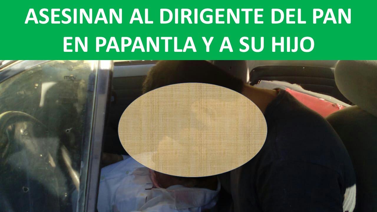 ASESINAN AL DIRIGENTE DEL PAN