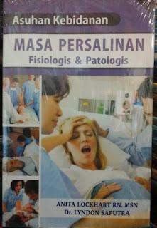 Buku Asuhan Kebidanan Masa Persalinan Fisiologis & Patologis