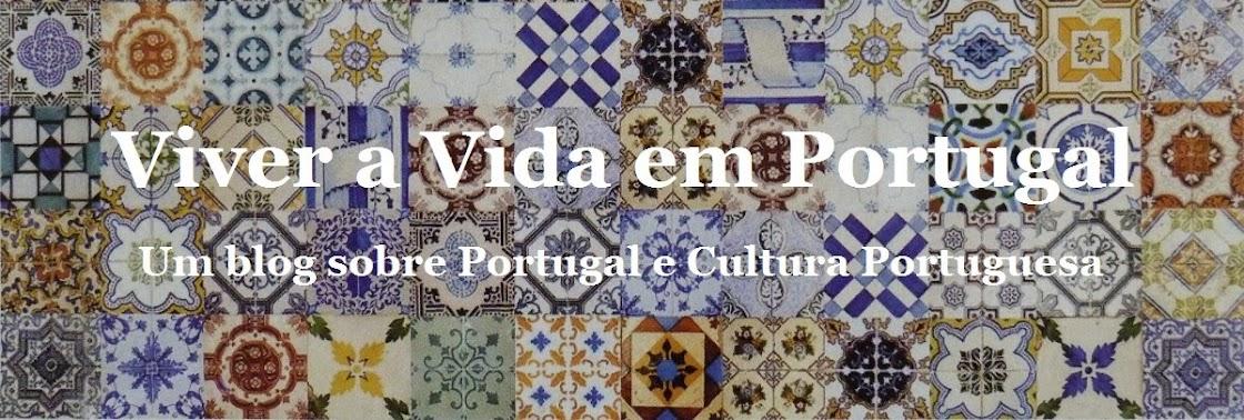 Viver a vida em Portugal