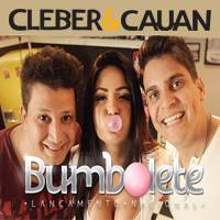 Download Cleber e Cauan - Bumbolete