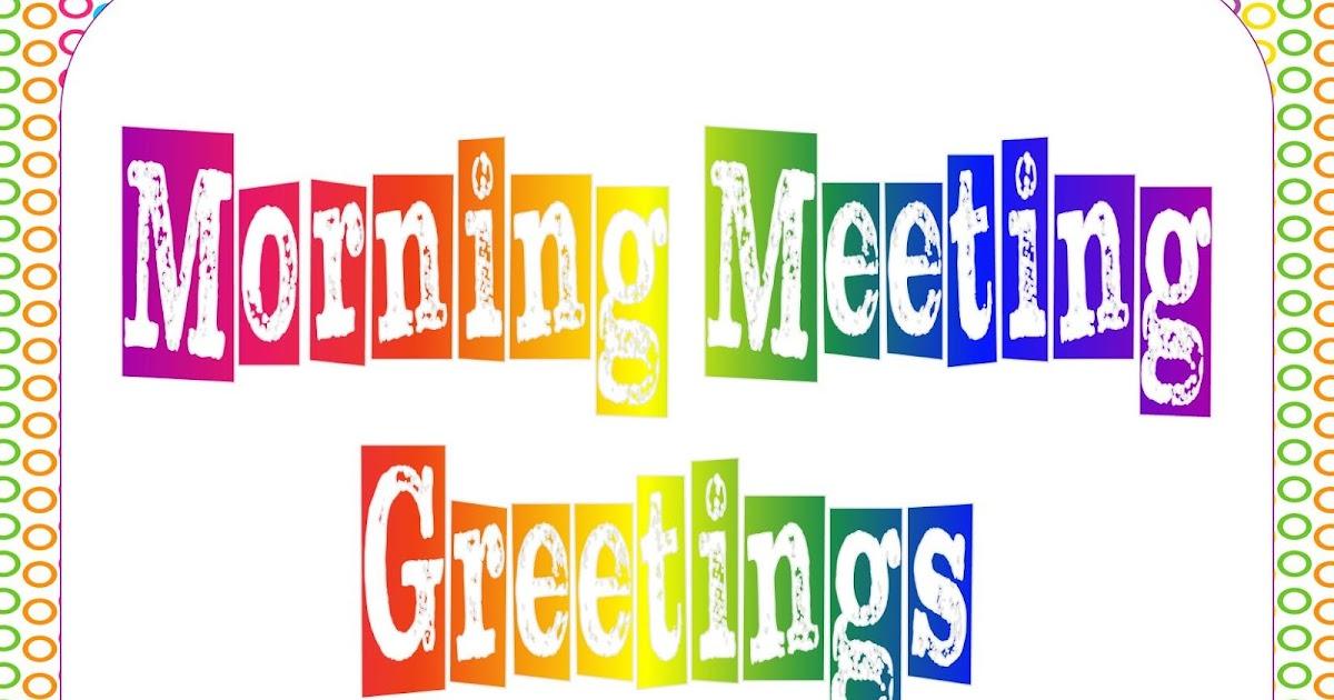Tearless teaching morning meeting greetings m4hsunfo