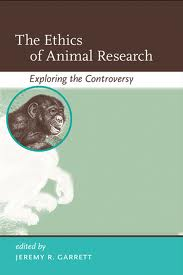 The Ethics of Animal Research: Exploring the Controversy