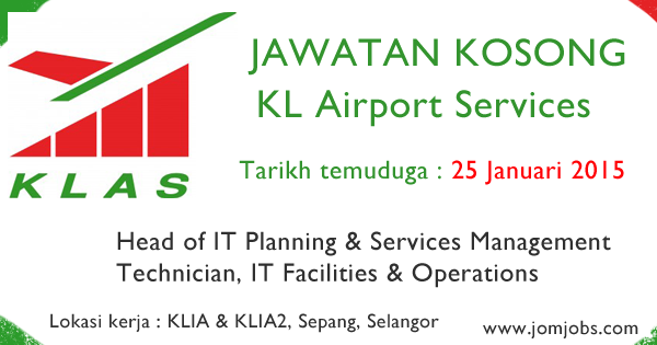 Jawatan Kosong KL Airport Services (KLAS) 2015 Terkini