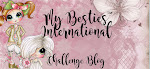 My Besties InternationalChalleng Blog