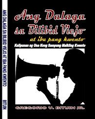 Ang Dalaga sa Bilibid Viejo at iba pang kwento