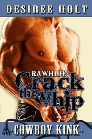 Crack the Whip by Desiree Holt