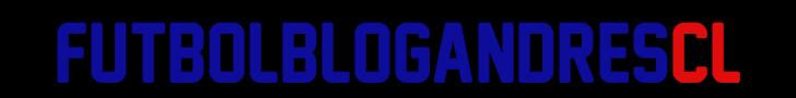 FutbolAndresBlogCL