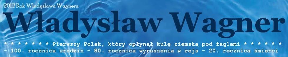 Władysław Wagner HISTORIA
