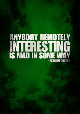 Anybody remotely interesting... | A Mama Geek's Top List of Doctor Who Quotes