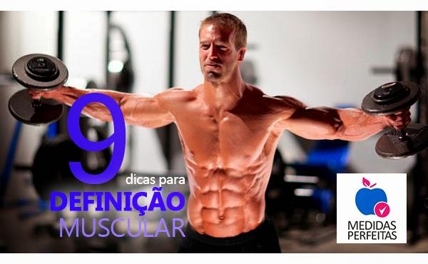 9 Dicas para Definição Muscular