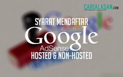 Syarat Mendaftar Google Adsense Hosted & Non-Hosted