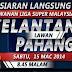 Live Streaming Kelantan vs Pahang Liga Super 15 Mac 2014
