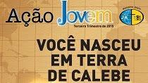 Revista Ação Jovem 3º Trimestre 2015