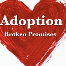 Adoption's Broken Promises