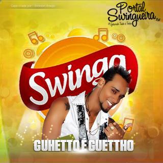 Guettho é Guettho No Swinga Aracajú 2013