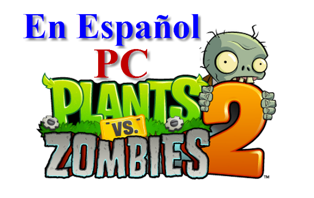 Plants vs zombies 2 para pc descargar gratis