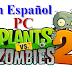 Plantas vs Zombies 2 para PC Con monedas ilimitadas y en español