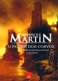 Livro O Festim dos Corvos : As Crônicas de Gelo e Fogo Vol.04 (George R. R. Martin)