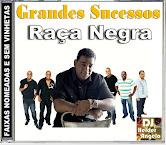 CD Grandes Sucessos Raça Negra By Dj Helder Angelo