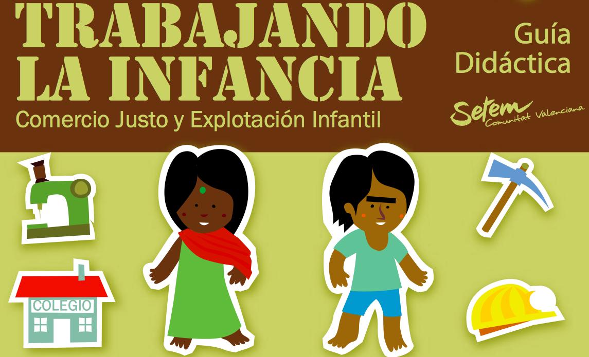 http://www.setem.org/media/pdfs/SETEMCV_Trabajando_la_infancia_Guia_didactica_cas.pdf