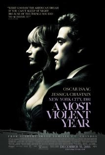 A Most Violent Year (2014) - Movie Review