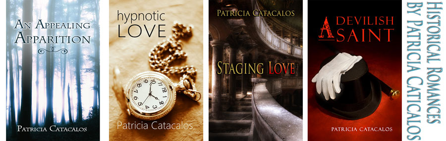 Historical Romances by Patricia Catacalos