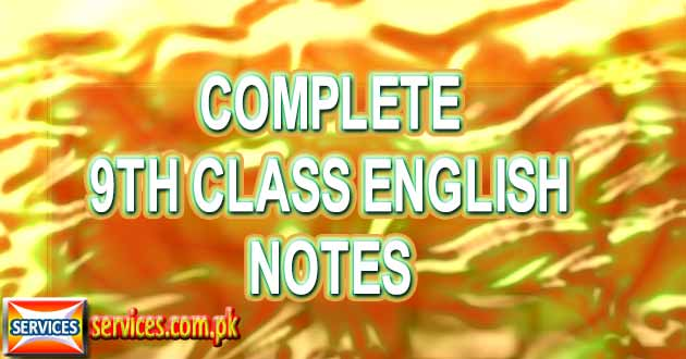 Complete 9th Class English Notes