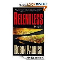 FREE: Relentless (Dominion Trilogy Book #1) by Robin Parrish