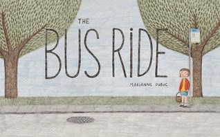 The Bus Ride by Marianne Dubuc
