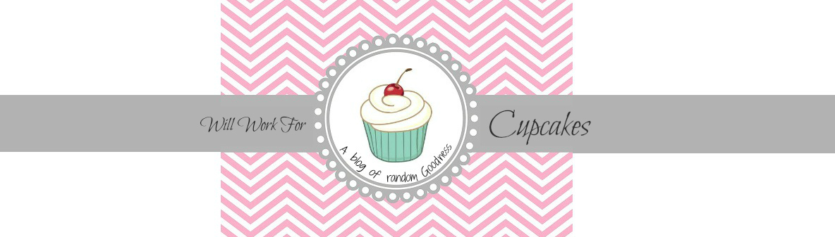 Will Work for Cupcakes