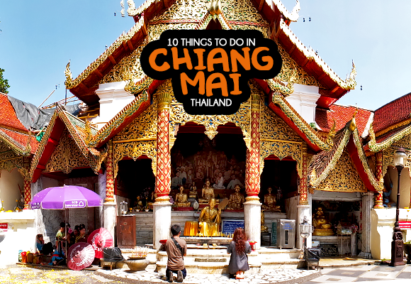 10 Things To Do in Chiang Mai Thailand