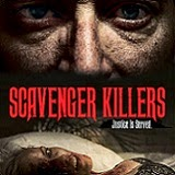 Scavenger Killers Will Sneak Up on Blu-ray This July