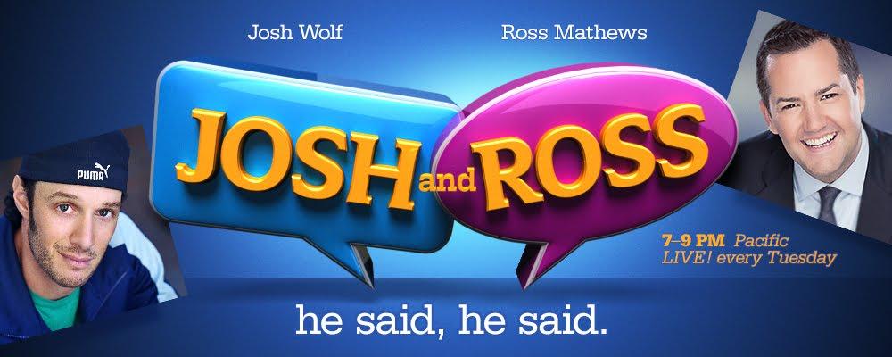 Josh And Ross