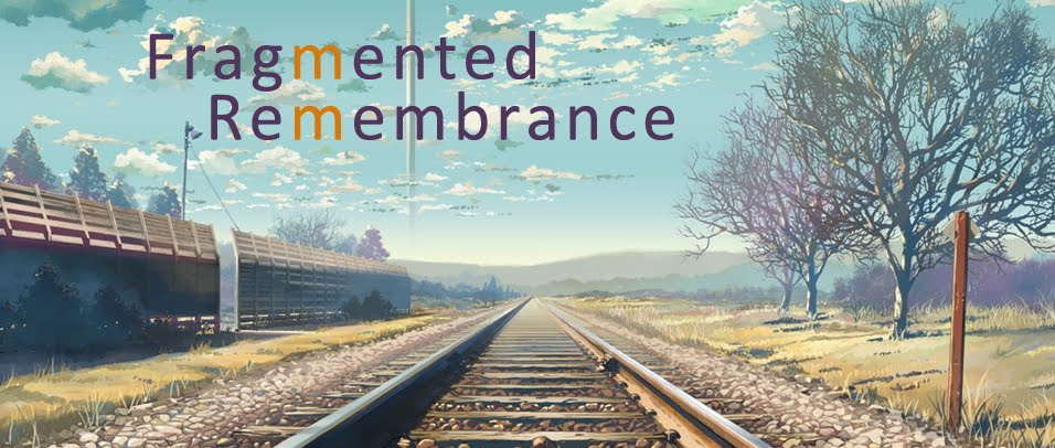 Fragmented Remembrance
