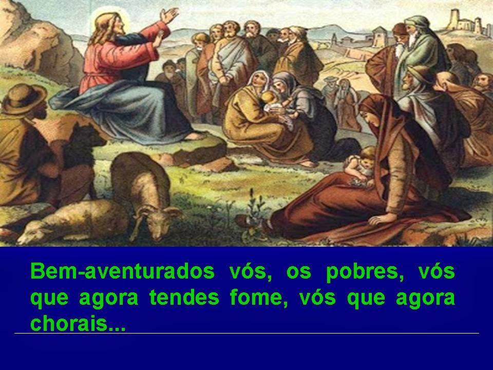 Resultado de imagem para 'Bem-aventurados vós, os pobres, porque vosso é o Reino de Deus