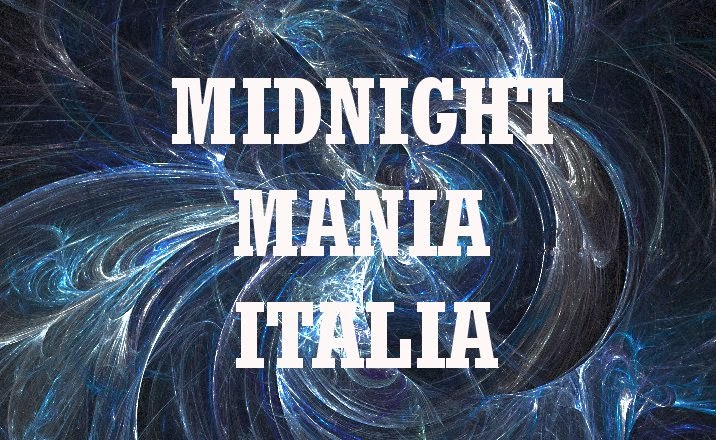 Midnight Mania Italia Blog