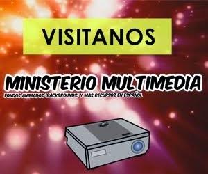 MINISTERIO MULTIMEDIA
