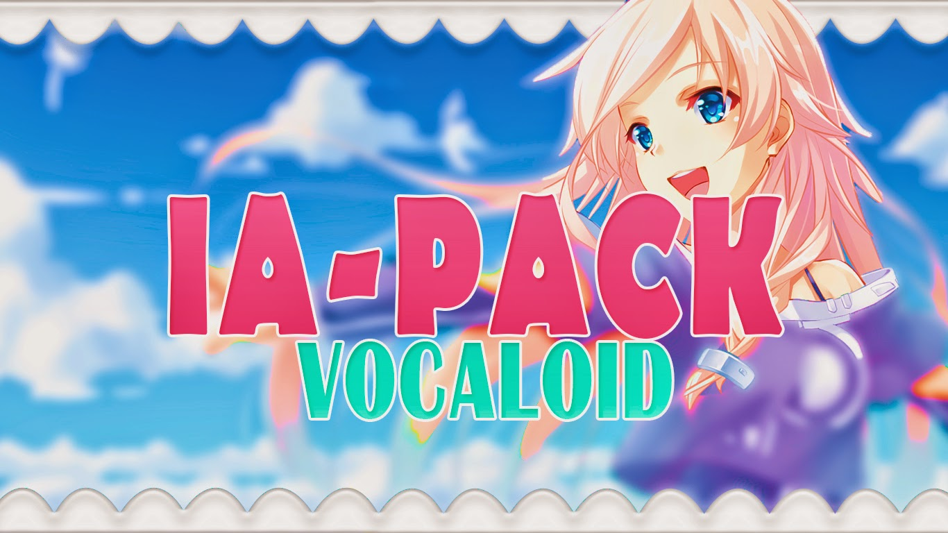 Vocaloid Pack IA%2BPACK